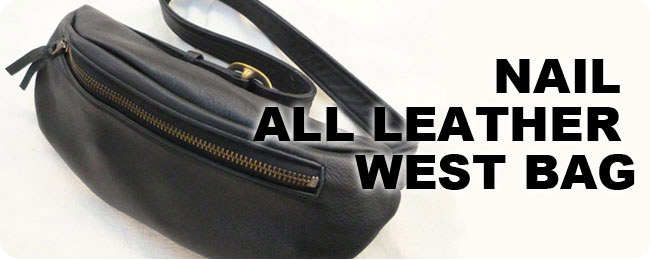 NAIL ALL LEATHER WEST BAG