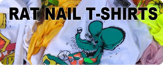 RAT NAIL T-SHIRTS