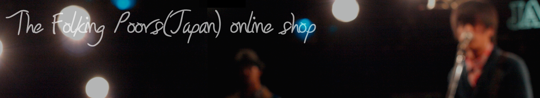 The Folking Poors(Japan) online shop