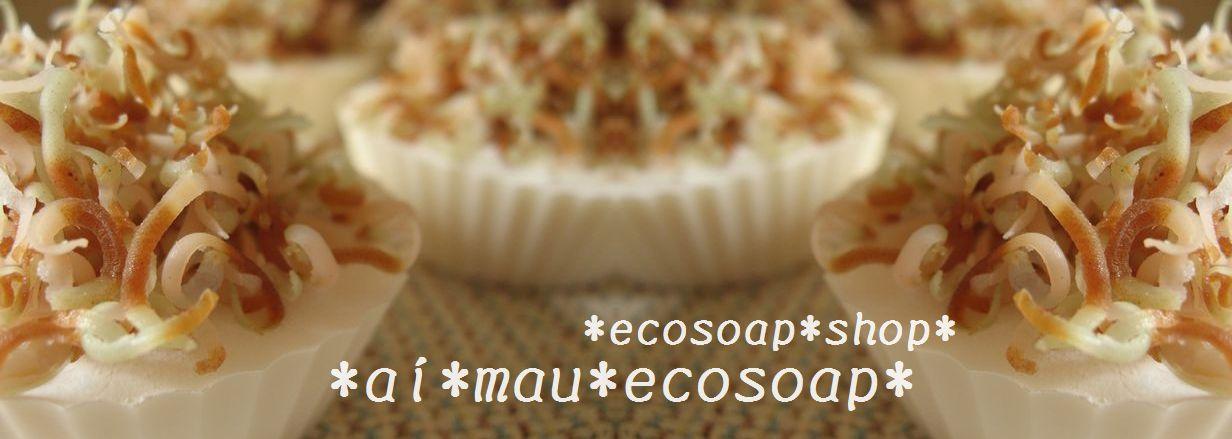 手作りeco廃油石けんのお店*ai*mau*eco soap*
