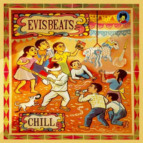 EVISBEATS / Chill {MixCD}