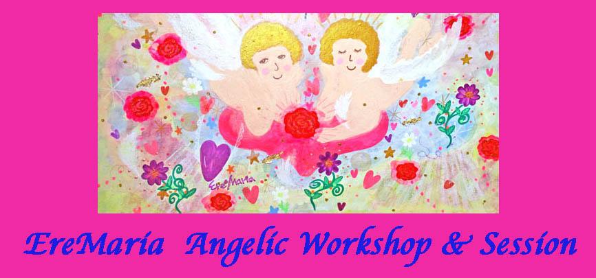 ☆エレマリア/エンジェリック*ワークショップ&セッション ANGELIC WORKSHOP &  SESSION