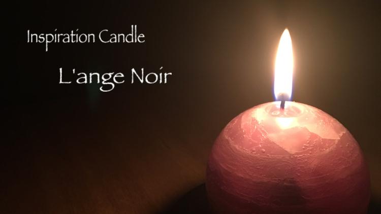 Ispiration Candle *L'ange Noir-黒い天使-