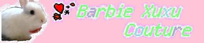 * Barbie Xuxu Couture *