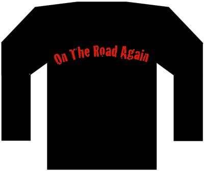 背面には「ON THE ROAD AGAIN」とプリント