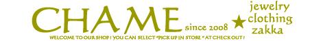 Chame -select shop-