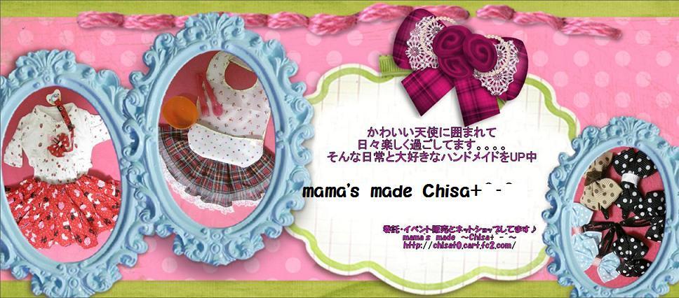 mama`s made ~Chisa+^-^~