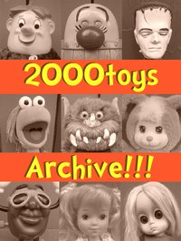 2000toys Archive!!!