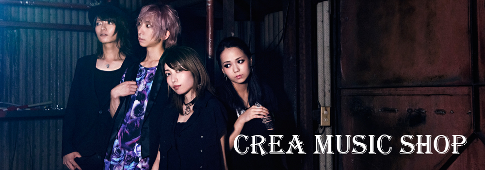 Rock Band CREA Online ShoplCREA(バンド)公式通販サイト