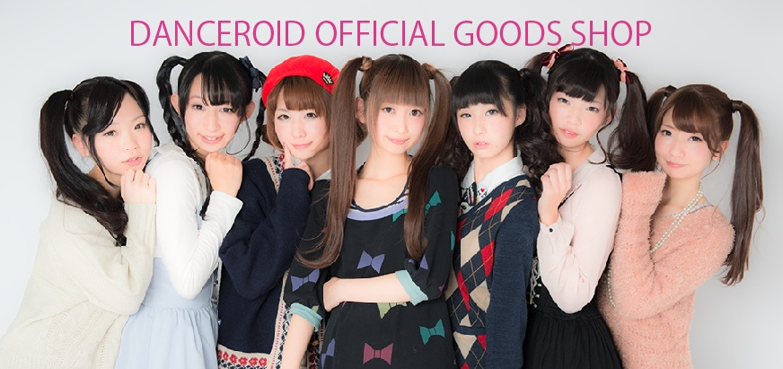 【公式】DANCEROID【通販】-DANCEROID OFFICIAL SHOP-
