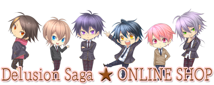Delusion Saga ★ ONLINE SHOP