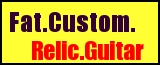 Fat.Custom.Relic.Guitar