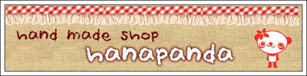 hand made shop 「hana panda」