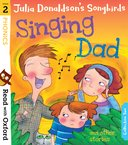 Read with Oxford: Stage 2: Songbirds Phonics: Singing Dad and Other Stories