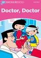 Dolphin Readers Starter: Doctor, Doctor
