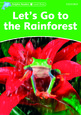 Dolphin Readers Level3: Let's Go to the Rainforest