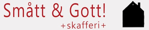 Smått & Gott! +skafferi+
