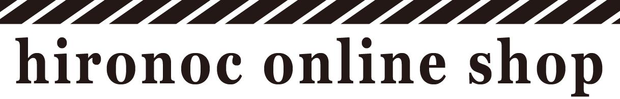 hironoc ◇◆◇hirono collage web shop◇◆◇