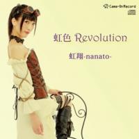 「虹色Revolution」/虹翔-nanato-(CD)