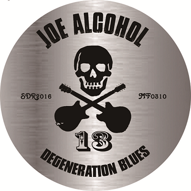 JOE ALCOHOL DEGENERATION BLUES