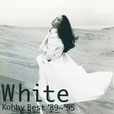 White kohhy best '89~'95