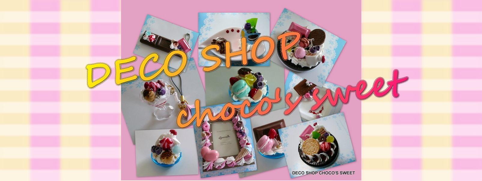 DECO SHOP  choco`s sweet
