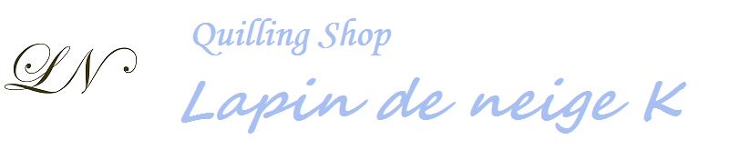 Quilling Shop  Lapin de neige K
