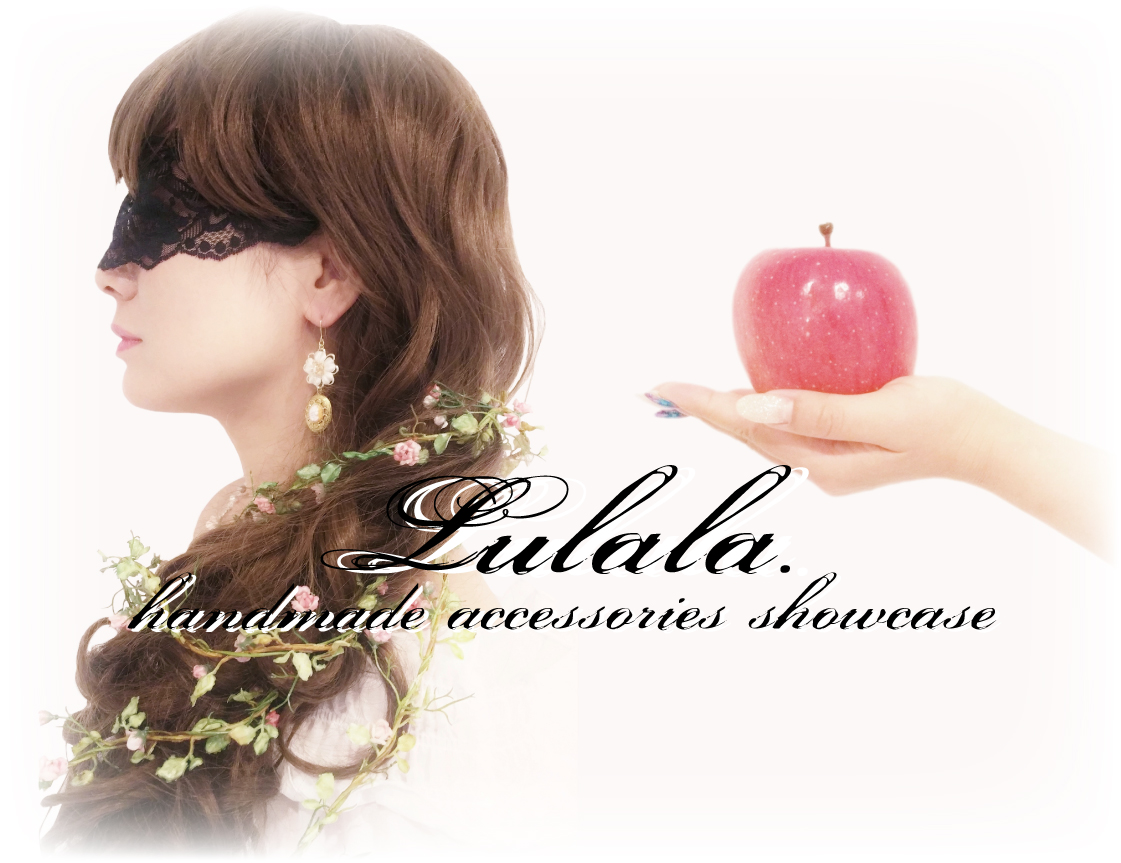 Lulala(ルララ)handmade accessories showcase