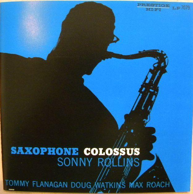 テナーサックスの巨人、ソニー・ロリンズの名盤「サキソフォン・コロッサス」。ジャズ入門盤としても最適。聴けば聴くほど味わい深く、一家に一枚の必聴盤です。盤もキレイ!