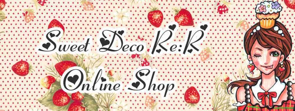 Sweet Deco Re:R