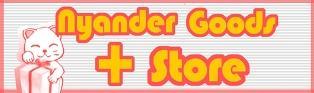 動物救護にゃんだーガード「Nyander Goods Store」