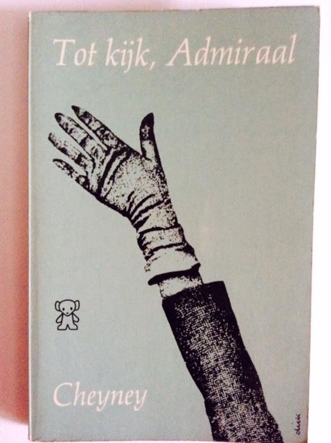 TOT KIJK, ADMIRAAL/PETER CHEYNEY/1965年/ZWARTE BEERTJES 36/手袋左手