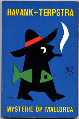 題名:MYSTERIE OP MALLORCA<br />作者:HAVANK+TERPSTRA<br />出版社:A.W.Bruna & Zoon オランダ<br />出版年:1966年<br />カバーデザイン:Dick Bruna<br />Zwart Beetjes 974