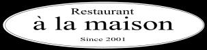 レストラン ア・ラ・メゾン