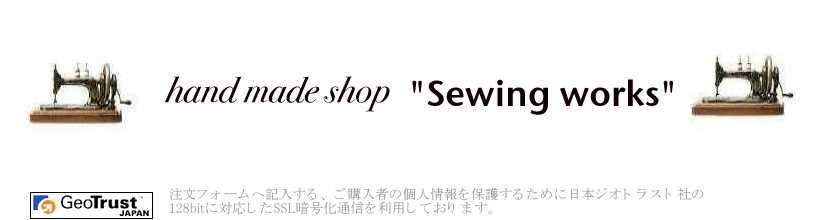 "hand made shop""Sewing works"""