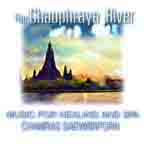 Green Music The Chao Phra Ya River