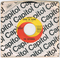 """A : GOTTA LEAVE US ALONE<br><br>B : I JUST CAN'T SEE YOU ANYMORE<br><br>US / 1967 / CAPITOL / 5892 / EX<br><br>Great garage dancer !!<br><br><a href=""""http://rhythm45.web.fc2.com/45/outsiders_gotta.html"""">Sound Clip / Large Image</a>(taken off the original 45)"""