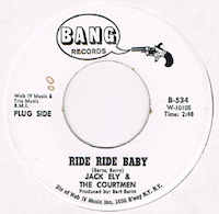 """A : RIDE RIDE BABY<br><br>B : LOUIE GO HOME<br><br>US / 1966 / BANG / B-534 / VG+<br><br>Promo copy, classic garage !! small stain (A-side).<br><br><a href=""""https://dl.dropboxusercontent.com/s/l7r7nuivbivpt2h/jack_ely_louie.mp3?"""">Sound Clip Side-B</a> (taken off the original 45)"""