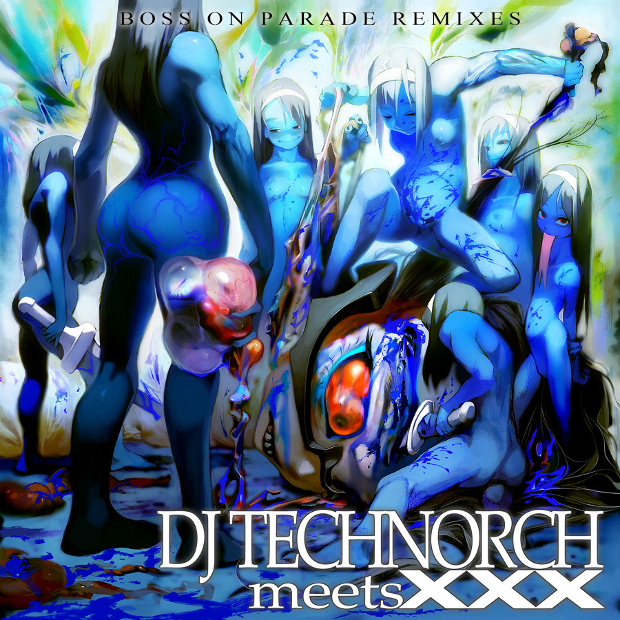 DJ TECHNORCH / BOSS ON PARADE REMIXES