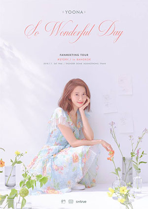YOONA FANMEETING TOUR, So Wonderful Day #Story_1 in BANGKOK