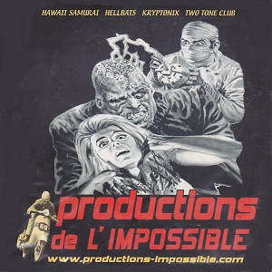 FRANCE:PRODUCTIONS DE L'IMPOSSIBLE