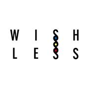 WISH LESS