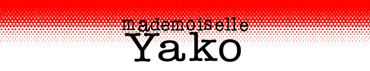 Mademoiselle Yako