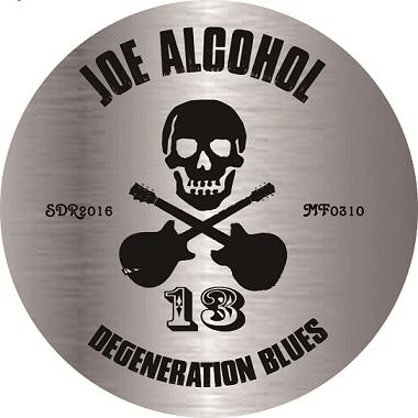 JOE ALCOHOL DEGENERATION BLUES