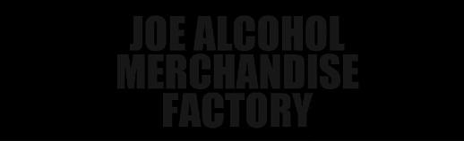 タグ部分「JOE ALCOHOL MERCHANDISE FACTORY」