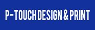 P-touch Design & Print